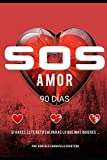 SOS AMOR 90 Dias
